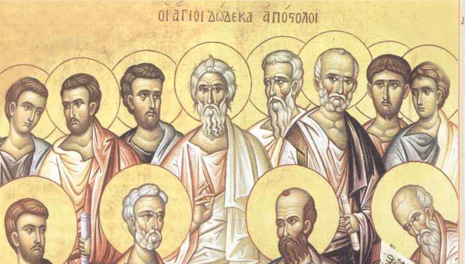 ΤΩΝ ΑΓΙΩΝ 12 ΑΠΟΣΤΟΛΩΝ : Η Εκκλησία τιμά τους Αποστόλους