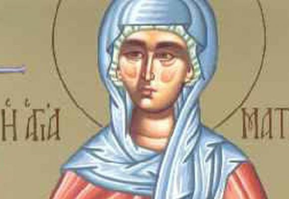 Αγία Ματρώνα η εν Θεσσαλονίκη – Γιορτή σήμερα 27 Μαρτίου – Ποιοι γιορτάζουν